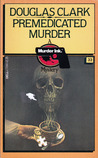 Premedicated Murder