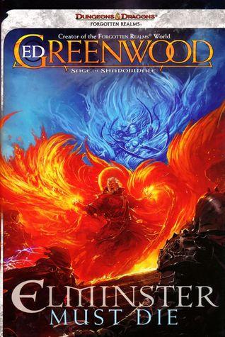 Elminster Must Die (Sage of Shadowdale #1)