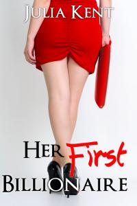 Her First Billionaire (Her Billionaires, #1)