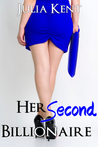 Her Second Billionaire by Julia Kent