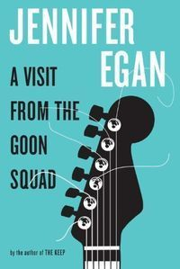 A Visit from the Goon Squad (Hardcover)
