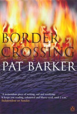 Border Crossing by Pat Barker