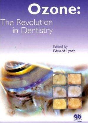 Ozone: The Revolution In Dentistry