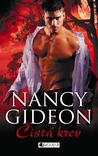 Čistá krev by Nancy Gideon