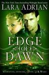 Edge of Dawn by Lara Adrian
