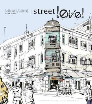 Street Level: Drawings and Creative Writing Inspired by the Cultural and Architectural Heritage of Dar Es Salaam