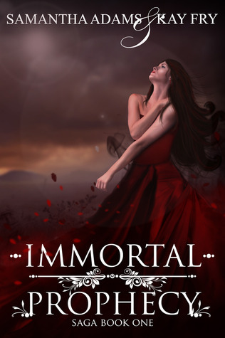 Immortal Prophecy (The Immortal Prophecy Saga #1)