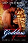 Loving the Goddess of Love (Children of Khaos, #2)