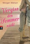 Vergiss den Sommer nicht by Morgan Matson