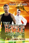 Warrior Rogue (The Drift Lords, #2)