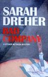 Bad Company (Stoner McTavish Mysteries, #6)