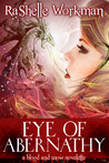 Eye of Abernathy by RaShelle Workman