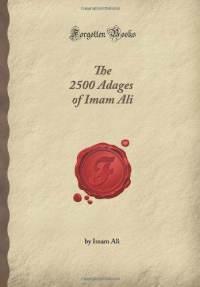 the-2500-adages-of-imam-ali-forgotten-books