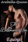 Equinox (The Billionaire's Son, # 7)