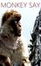 Monkey Say