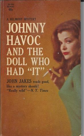 """Johnny Havoc and the Doll Who Had """"It"""" (Johnny Havoc, #3)"""