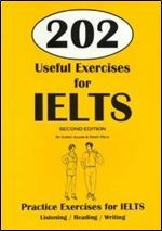 202 Useful Exercises for IELTS: Practice Exercises for IELTS