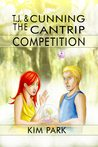 TJ & The Cunning Cantrip Competition