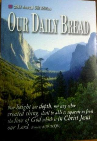 Our Daily Bread 2013