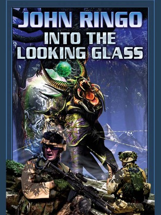 Into the Looking Glass by John Ringo