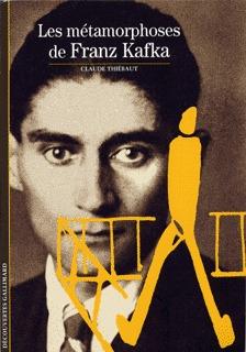 Les métamorphoses de Franz Kafka