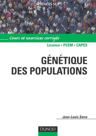 Génétique des populations, Cours et exercices corrigés
