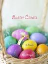 Easter Carats by Erynn Mangum