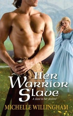 Her Warrior Slave (MacEgan Brothers, #1)