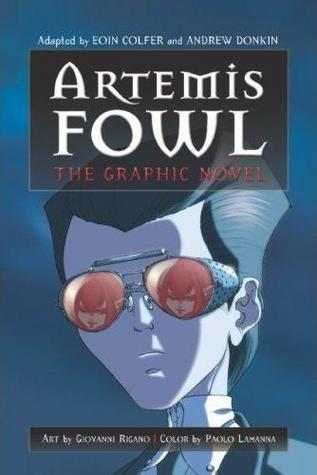 Artemis Fowl: The Graphic Novel                  (Artemis Fowl: The Graphic Novels #1)