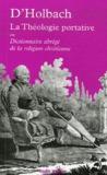 La Théologie portative ou Dictionnaire abrégé de la religion ... by Paul Henri Thiry d'Holbach