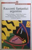 Racconti fantastici argentini