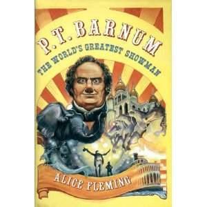 P t barnum the worlds greatest showman by alice mulcahey fleming 1056056 stopboris Choice Image