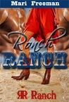 Ronch Ranch by Mari Freeman
