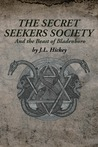 The Secret Seekers Society and the Beast of Bladenboro by J.L. Hickey
