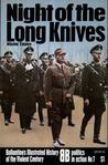 Night of the Long Knives (Ballantine's Illustrated History of the Violent Century: Politics in Action No. 7)