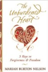 The Unburdened Heart: Five Keys to Forgiveness and Freedom