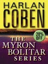 The Myron Bolitar Series 7-Book Bundle: Deal Breaker, Drop Shot, Fade Away, Back Spin, One False Move, The Final Detail, Darkest Fear (Myron Bolitar, #1-7)