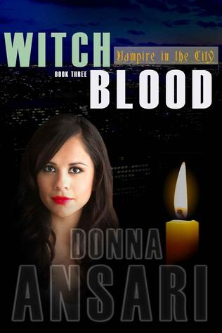 Witch Blood (Vampire in the City, #3)