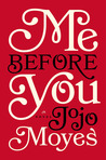 Download Me Before You (Me Before You, #1)