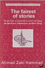 The Fairest of Stories, The Life of Joseph Son of Jacob in the Quran: An Interlinear Commentary on Surat Yusuf