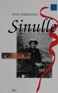 Sinulle: Romaani joka ei uskalla sanoa nimeään, tai, nainen, kapina, kirjoitus ja historia