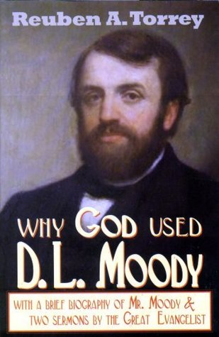 Why God Used D.L. Moody
