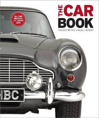 The Car Book >> The Car Book The Definitive Visual History By Giles Chapman