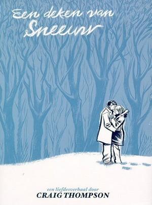 Ebook Een deken van sneeuw by Craig Thompson TXT!