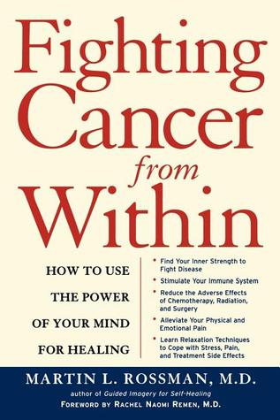 Fighting Cancer From Within by Martin Rossman
