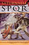 Saturnalia (SPQR, #5)