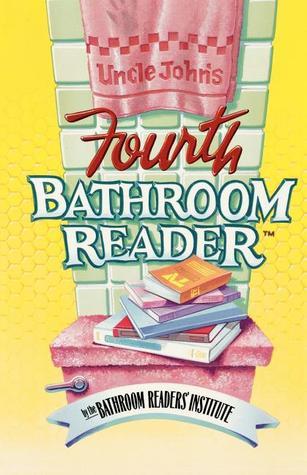Uncle John's Fourth Bathroom Reader by Bathroom Readers' Institute