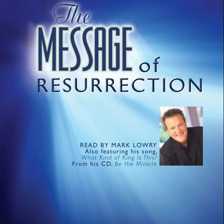 The Message of Resurrection: Christ is Risen!