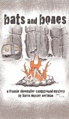 Bats and Bones(Frannie Shoemaker Campground Mysteries 1)
