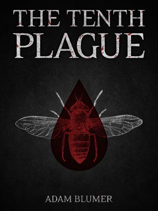 The Tenth Plague